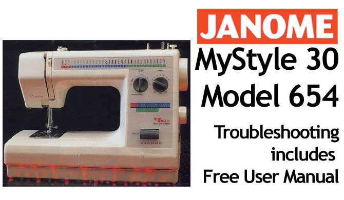 Troubleshooting Janome My Style 30 - 654